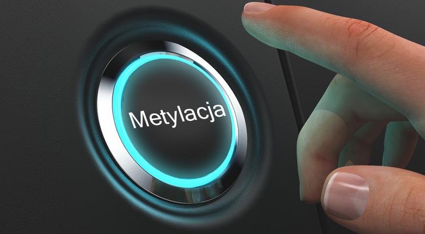 zaburzenia metylacji suplementuj odpowiednie mikroskładniki odżywcze