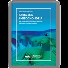 Tarczyca i mitochondria
