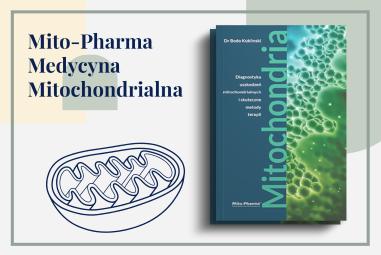 Kompendium Medycyny Mitochondrialnej